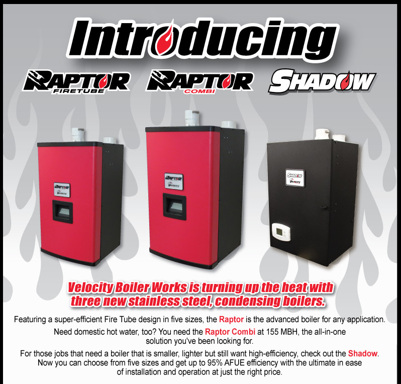 Introducing the Raptor & Shadow | Velocity Boiler Works